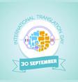 30 september international translation day vector image vector image