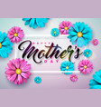 happy mothers day greeting card with flower on vector image vector image
