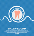 tooth icon Blue and white abstract background vector image vector image