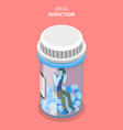 flat isometric concept drug abuse and vector image