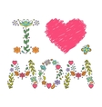 I love mom vector image