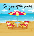 beach scene with phrase see you at the beach vector image vector image