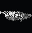 landscape photography tips to enhance the vector image vector image