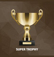 shining super golden trophy on brown background vector image vector image