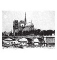 chevet of notre dame viewed from the shore line vector image vector image
