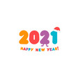 awesome 2021 colored numbers greeting card for new vector image