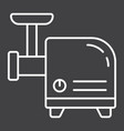 meat grinder line icon household and appliance vector image vector image