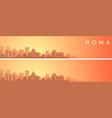 rome beautiful skyline scenery banner vector image