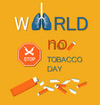 world no tobacco day wntd celebrated on 31 may vector image vector image