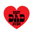best dad ever with red heart vector image vector image