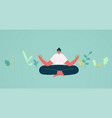 girl in lotus position meditation vector image