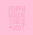 happy valentines day romantic pink card background vector image vector image
