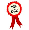 Top Dad Rosette vector image vector image