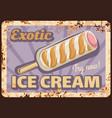 exotic ice-cream cone metal rusty plate vector image vector image