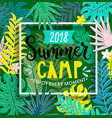 summer camp 2018 in jungle vector image vector image