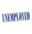 unemployed blue grunge vintage stamp isolated on vector image