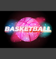 basketball colorful shine space style poster vector image vector image