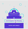 lets explore the beauty of castel sant angelo vector image