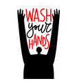 with man and lettering phrase - wash your hands vector image vector image