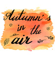 Autumn watercolor banner with hand lettering vector image vector image
