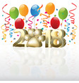 2018 happy new year with balloons and confetti vector image vector image