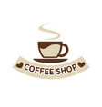 coffee shop cafeteria or cafe cup steam vector image vector image