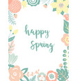 design card with floral frame happy spring card vector image vector image