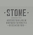 engraved on stone font alphabet letters and vector image