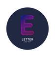 letter e latin alphabet display vector image vector image