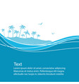 sea waves and tropical islandblue background vector image vector image