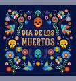 day dead dia de los moertos banner vector image vector image