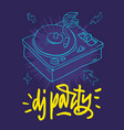dj party poster design with a turntable and hand vector image vector image