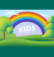 kids background flat cute landscape with rainbow vector image vector image