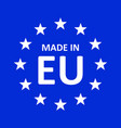 made in europe icon vector image vector image
