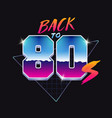back to 80s banner 80s style vector image vector image