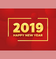happy chinese new year 2019 of the pig vector image vector image