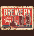 local craft beer brewery rusty metal plate vector image