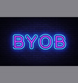 byob neon text design template bring your vector image