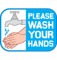Please Wash Your Hands Sign vector image vector image