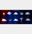 realistic weather phenomena set vector image vector image