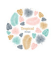 tropical round shape template in pastel colors vector image