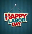 Happy Labor day american text signs