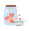happy valentines day coffee cup and jar glass vector image
