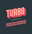turbo vintage handcrafted 3d alphabet vector image vector image