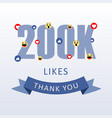 200 k likes thank you number with emoji and heart vector image