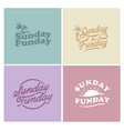 sunday fun day simple typography art vector image vector image