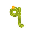 q letter in the form of cactus with blooming vector image vector image