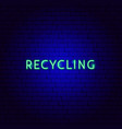 recycling neon text vector image vector image