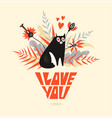 greeting card for valentines day with a cat vector image vector image