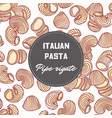 hand drawn background with pasta pipe rigate vector image